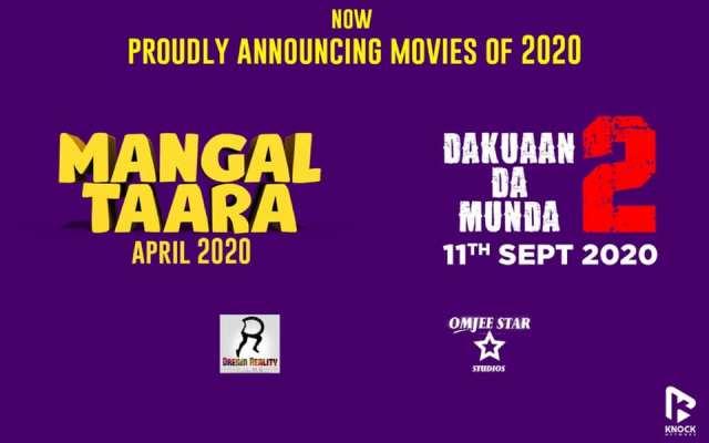 Punjabi Films Dakuaan Da Munda 2 & Mangal Taara Announced For 2020 Release!